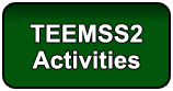 TEEMS2 Activities